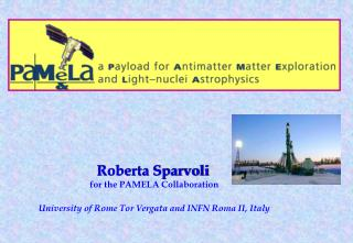 Roberta Sparvoli for the PAMELA Collaboration