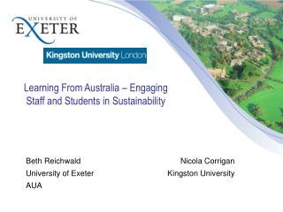 Beth Reichwald      Nicola Corrigan University of ExeterKingston University AUA
