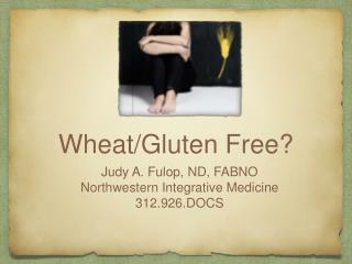 Wheat/Gluten Free?