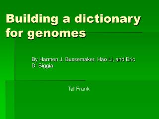 Building a dictionary for genomes