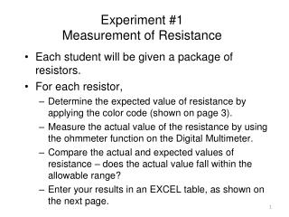 Experiment #1 Measurement of Resistance