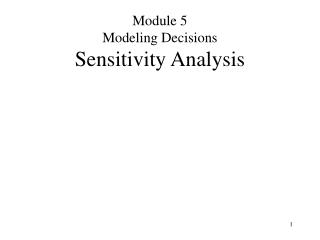 Module 5 Modeling Decisions Sensitivity Analysis