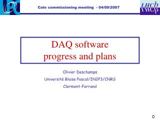 DAQ software                 progress and plans
