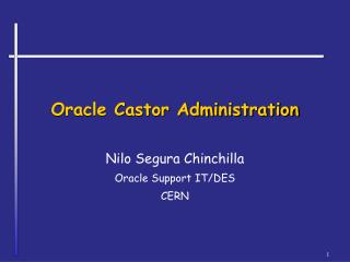 Oracle Castor Administration