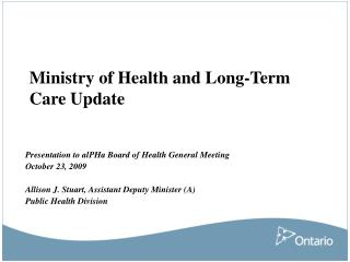 Ministry of Health and Long-Term Care Update