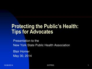 Protecting the Public's Health: Tips for Advocates