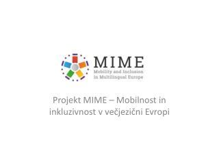 Projekt MIME – Mobilnost in inkluzivnost v večjezični Evropi