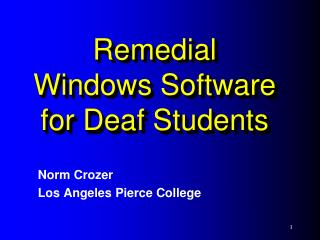 Remedial  Windows Software for Deaf Students