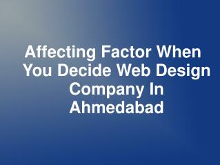 Affecting Factor When You Decide Web Design Company In Ahmed
