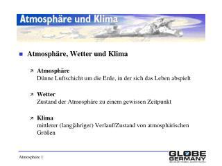 Atmosph�re, Wetter und Klima