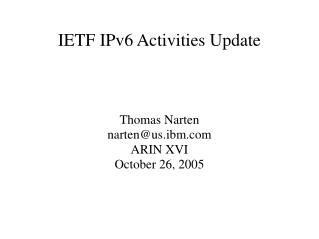 IETF IPv6 Activities Update