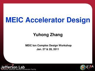 MEIC Accelerator Design