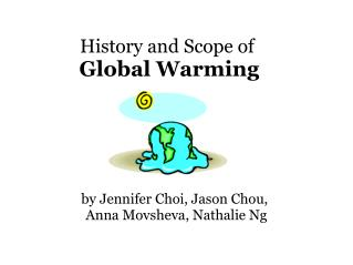 History and Scope of� Global Warming