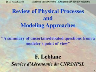 Review of Physical Processes  and  Modeling Approaches