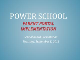 Power School Parent Portal Implementation