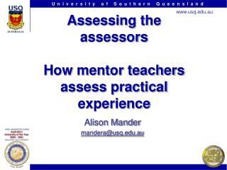 Assessing the assessors How mentor teachers assess practical experience