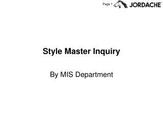 Style Master Inquiry