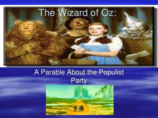 The Wizard of Oz: