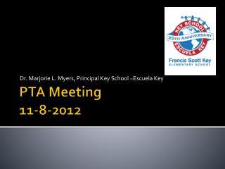 PTA Meeting 11-8-2012