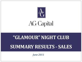 """ Glamour ""  night Club Summary results - Sales"