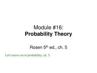 Module #16: Probability Theory