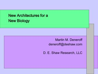 New Architectures for a New Biology