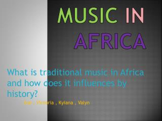 Historic Music in Africa