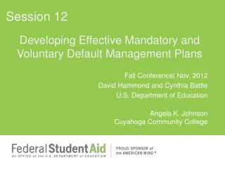 Developing Effective Mandatory and Voluntary Default Management Plans
