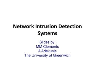 Network Intrusion Detection Systems