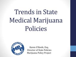 Trends in State Medical Marijuana Policies