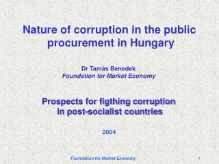 Nature of corruption in the public  procurement in Hungary