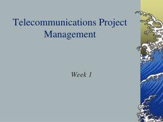 Telecommunications Project Management