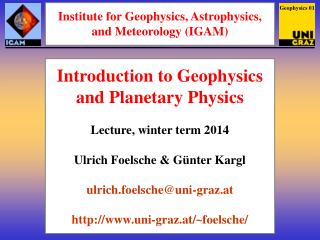 Institute for Geophysics, Astrophysics, and Meteorology (IGAM)