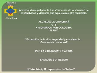 """""""Chinchiná, Compromiso de Todos"""""""
