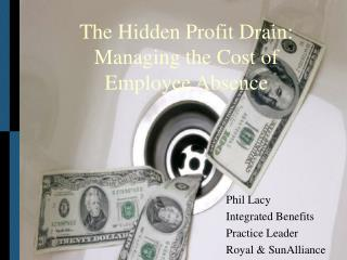 The Hidden Profit Drain: Managing the Cost of Employee Absence