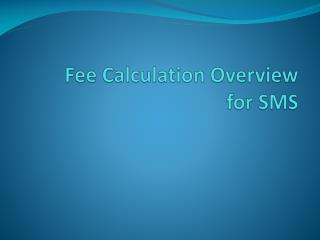 Fee Calculation Overview for SMS