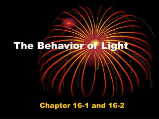 The Behavior of Light