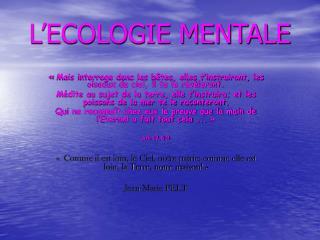 L ECOLOGIE MENTALE