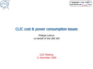 CLIC cost & power consumption issues