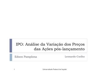IPO: Análise da Variação dos Preços das Ações pós-lançamento