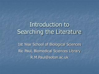 Introduction to Searching the Literature