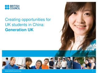 Creating opportunities for UK students in China:  Generation UK