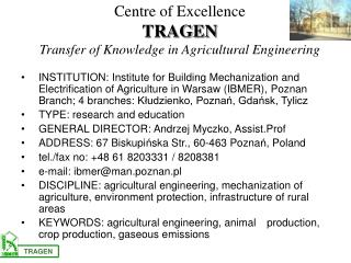 Centre of Excellence TRAGEN Transfer of Knowledge in Agricultural Engineering