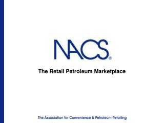 The Retail Petroleum Marketplace