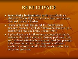 REKULTIVACE
