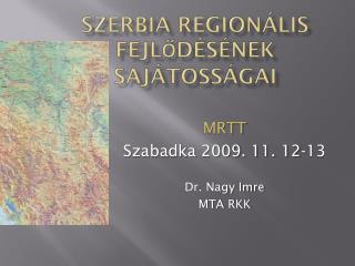 Szerbia Regionális fejlődésének sajátosságai