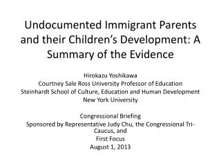 Undocumented Immigrant Parents and their Children's Development: A Summary of the Evidence