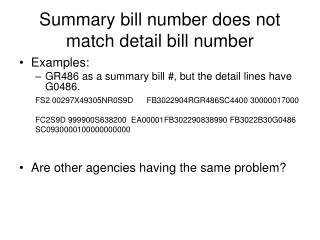 Summary bill number does not match detail bill number