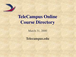 TeleCampus Online Course Directory March 31, 2000 Telecampus