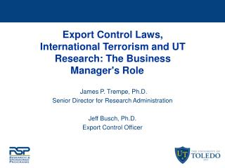 Export Control Laws, International Terrorism and UT Research: The Business Manager's Role